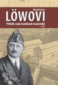 Obálka titulu Löwovi - Příběh rodu textilních továrníků