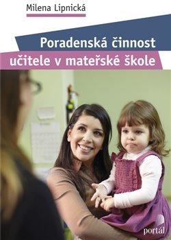 Obálka titulu Poradenská činnost učitele v mateřské škole