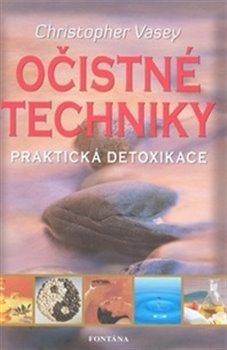Obálka titulu Očistné techniky - praktická detoxikace