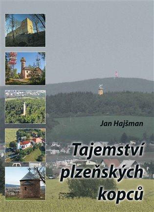 Tajemství plzeňských kopců - Jan Hajšman   Booksquad.ink