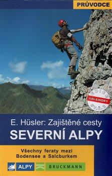 Obálka titulu Severní Alpy - zajištěné cesty