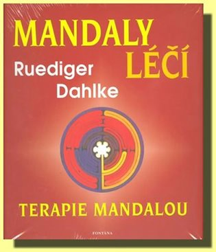 Mandaly léčí -Terapie mandalou:Terapie mandalou - - | Booksquad.ink