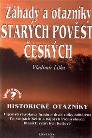 Záhady a otazníky starých pověstí českých