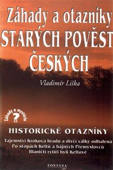 Obálka titulu Záhady a otazníky starých pověstí českých