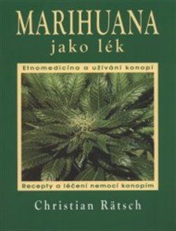 Obálka titulu Marihuana jako lék