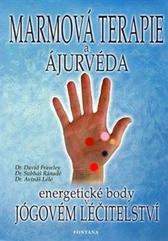 Obálka titulu Marmová terapie a ájurvéda