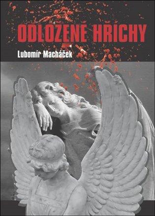 Odložené hříchy - Lubomír Macháček   Replicamaglie.com