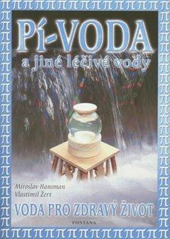 Obálka titulu Pí-voda a jiné léčivé vody