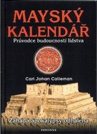 Mayský kalendář - Průvodce budoucností lidstva