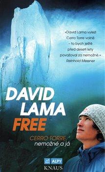 Obálka titulu David Lama Free Cerro Torre