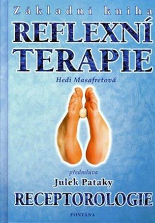 Základní kniha reflexní terapie:Receptorologie - Hedi Masafret | Booksquad.ink