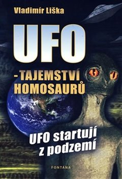 Obálka titulu UFO - Tajemství Homosaurů, UFO startují z podzemí