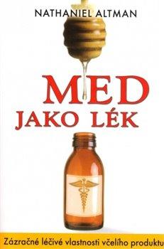 Obálka titulu Med jako lék