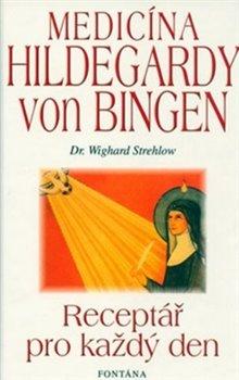 Obálka titulu Medicína Hildegardy von Bingen