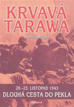 Obálka titulu Krvavá Tarawa