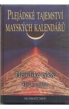 Obálka titulu Plejádské tajemství mayských kalendářů