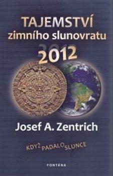 Obálka titulu Tajemství zimního slunovratu 2012