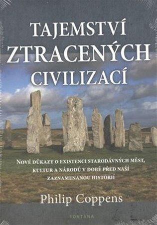Tajemství ztracených civilizací - Philip Coppens | Booksquad.ink