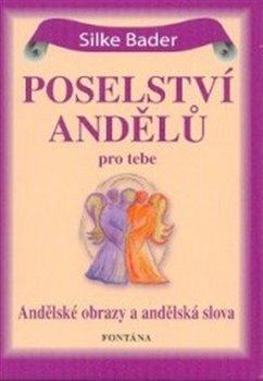 Obálka titulu Poselství andělů pro tebe - 44 andělských karet