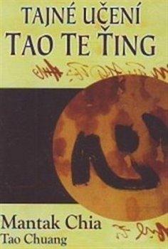 Obálka titulu Tajné učení Tao te ťing