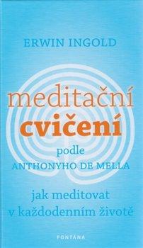 Obálka titulu Meditační cvičení podle Anthonyho de Mella