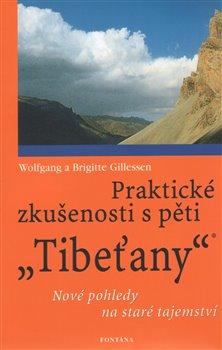 Obálka titulu Praktické zkušenosti s pěti Tibeťany