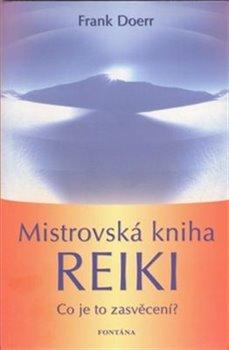 Obálka titulu Mistrovská kniha Reiki