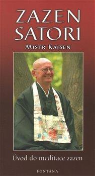 Obálka titulu Zazen satori - úvod do meditace zazen