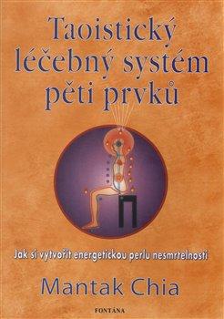 Obálka titulu Taoistický léčebný systém pěti prvků