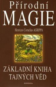 Přírodní magie - Základní kniha tajných věd