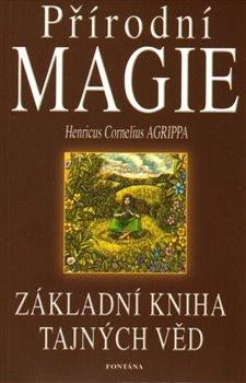 Obálka titulu Přírodní magie - Základní kniha tajných věd