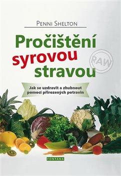 Obálka titulu Pročištění syrovou stravou