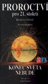 Proroctví pro 21. století - Konec světa nebude