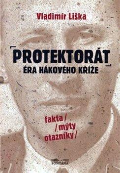 Obálka titulu Protektorát - éra hákového kříže