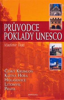 Obálka titulu Průvodce poklady Unesco