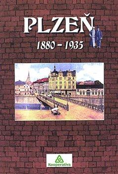 Obálka titulu Plzeň 1880-1935