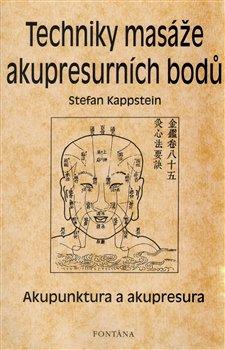 Obálka titulu Techniky masáže akupresurních bodů