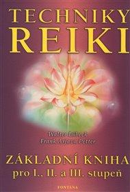 Techniky reiki - Základní kniha pro I., II. a III. stupeň