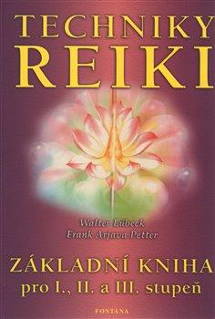 Obálka titulu Techniky reiki - Základní kniha pro I., II. a III. stupeň