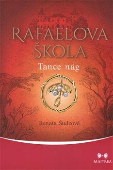Obálka titulu Rafaelova škola - Tance nág