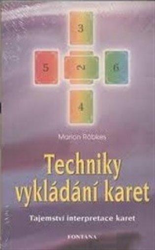 Techniky vykládání karet:Tajemství interpretace karet - Marion Röbkes | Booksquad.ink