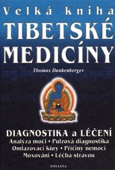 Obálka titulu Velká kniha tibetské medicíny