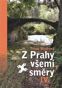 Obálka titulu Z Prahy všemi směry IV.