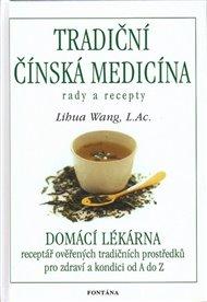 Tradiční čínská medicína - Rady a recepty