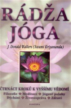 Obálka titulu Rádža jóga - čtrnáct kroků k vyššímu vědomí