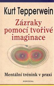 Zázraky pomocí tvořivé imaginace