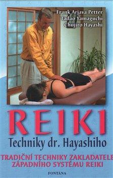 Reiki - Techniky dr. Hayashiho