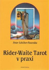 Rider - Waite tarot v praxi