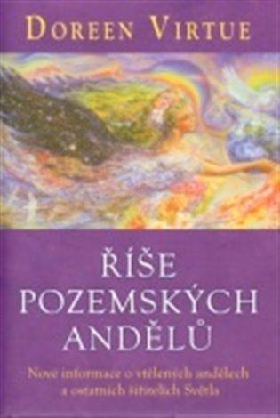 Říše pozemských andělů - Doreen Virtue | Booksquad.ink