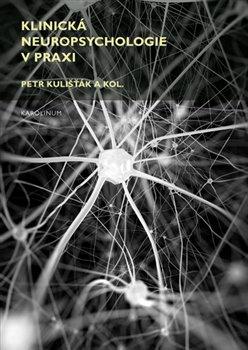Obálka titulu Klinická neuropsychologie v praxi
